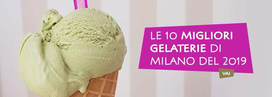 Le 10 migliori Gelaterie di Milano