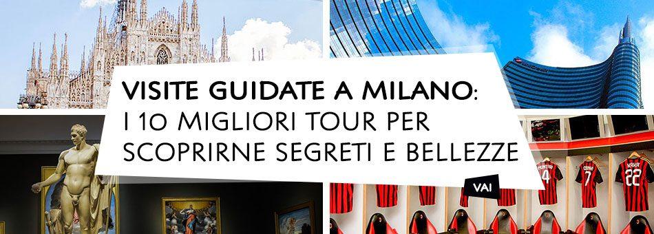 Visite guidate a Milano