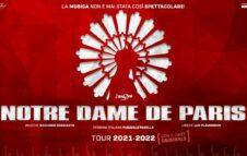 """""""Notre Dame de Paris - Il Musical"""" a Milano nel 2022: nuove date e biglietti"""