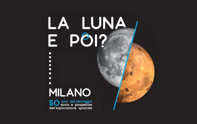 """""""La Luna. E poi?"""": l'esplorazione spaziale in mostra alla Fabbrica del Vapore di Milano"""