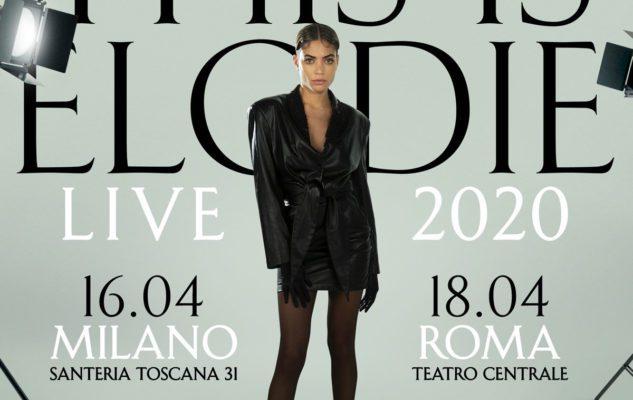 Elodie in concerto a Milano nel 2020: data e biglietti