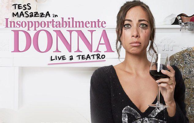 """Tess Masazza a Milano con """"Insopportabilmente donna – Live a teatro"""""""
