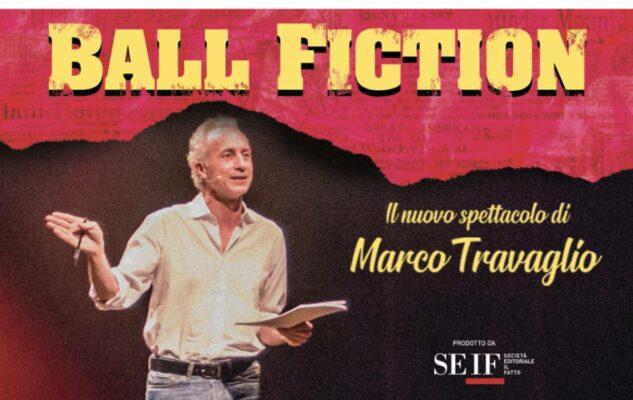 """Marco Travaglio a Milano nel 2021 con """"Ball Fiction"""": data e biglietti"""