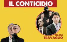 """Marco Travaglio a Milano nel 2021 con """"Il Conticidio"""": data e biglietti"""